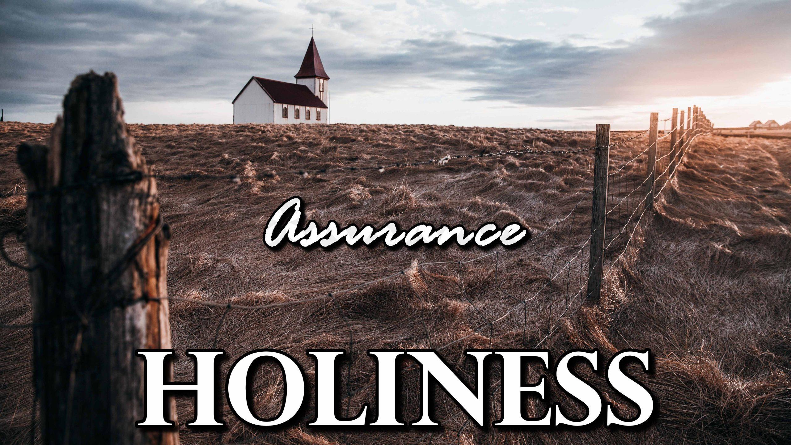 Holiness Assurance