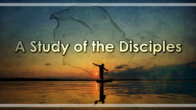 A Study of the Disciples: Part 2